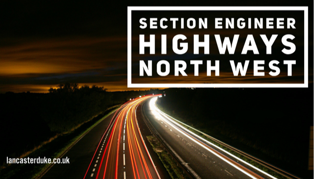 Section Engineer - Civils / Highways